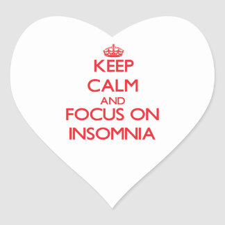 Keep Calm and focus on Insomnia Heart Sticker