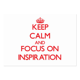 Keep Calm and focus on Inspiration Business Cards