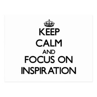 Keep Calm and focus on Inspiration Post Cards