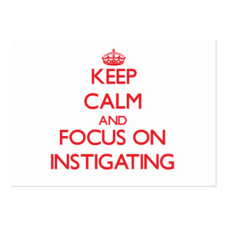 Keep Calm and focus on Instigating Large Business Cards (Pack Of 100)