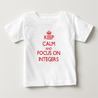 Keep Calm and focus on Integers Shirt