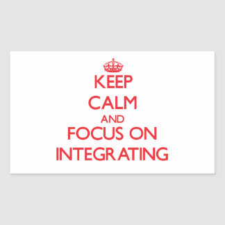 Keep Calm and focus on Integrating Rectangular Stickers