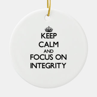 Keep Calm and focus on Integrity Double-Sided Ceramic Round Christmas Ornament