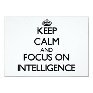 Keep Calm and focus on Intelligence 5x7 Paper Invitation Card