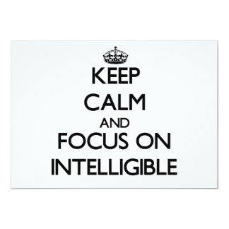 Keep Calm and focus on Intelligible 5x7 Paper Invitation Card