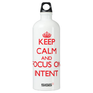 Keep Calm and focus on Intent SIGG Traveler 1.0L Water Bottle
