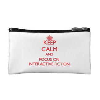 Keep calm and focus on Interactive Fiction Makeup Bags