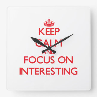 Keep Calm and focus on Interesting Wall Clocks