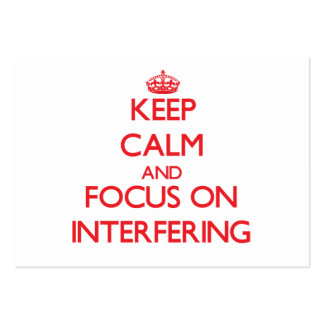 Keep Calm and focus on Interfering Business Card Templates