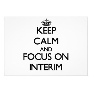Keep Calm and focus on Interim Card
