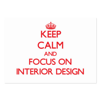 Keep Calm and focus on Interior Design Business Card Template