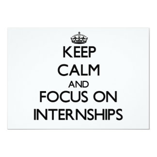 Keep Calm and focus on Internships Personalized Announcements