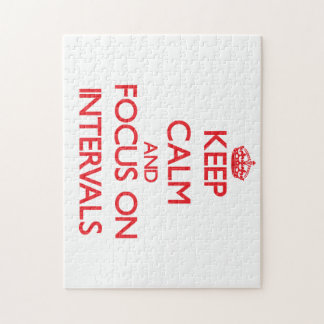 Keep Calm and focus on Intervals Jigsaw Puzzle
