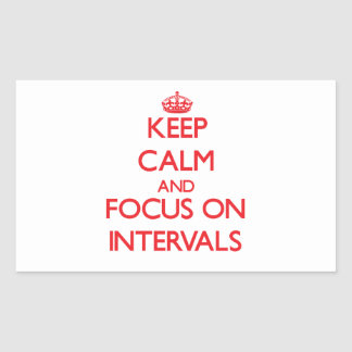 Keep Calm and focus on Intervals Stickers
