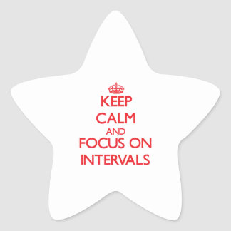 Keep Calm and focus on Intervals Star Stickers