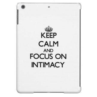 Keep Calm and focus on Intimacy iPad Air Case