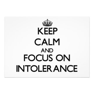 Keep Calm and focus on Intolerance Personalized Invitation