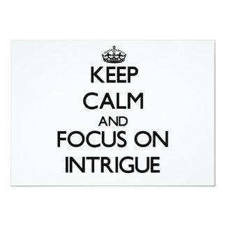 Keep Calm and focus on Intrigue Personalized Invites