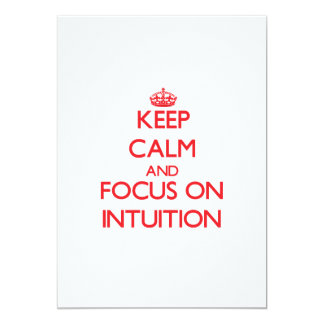 Keep Calm and focus on Intuition Custom Announcements