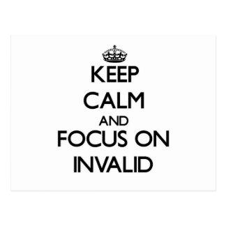 Keep Calm and focus on Invalid Postcards