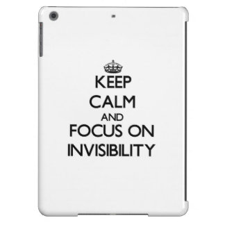 Keep Calm and focus on Invisibility iPad Air Cases