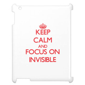 Keep Calm and focus on Invisible Case For The iPad 2 3 4