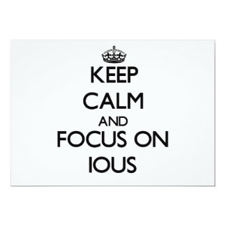 Keep Calm and focus on Ious Invites