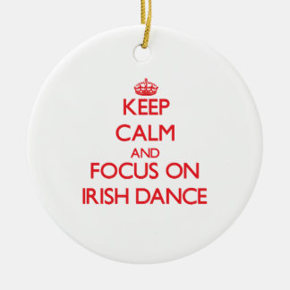 Keep calm and focus on Irish Dance Double-Sided Ceramic Round Christmas Ornament