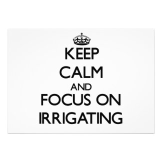 Keep Calm and focus on Irrigating Personalized Announcements