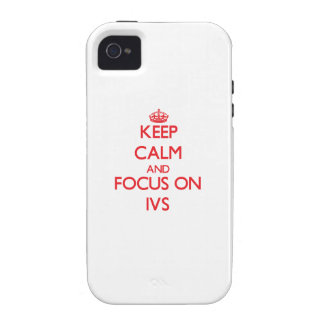 Keep Calm and focus on Ivs Vibe iPhone 4 Case