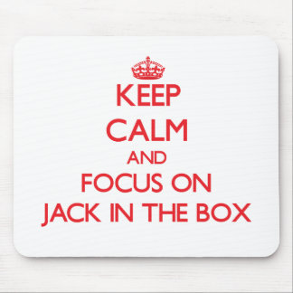 Keep Calm and focus on Jack In The Box Mouse Pad