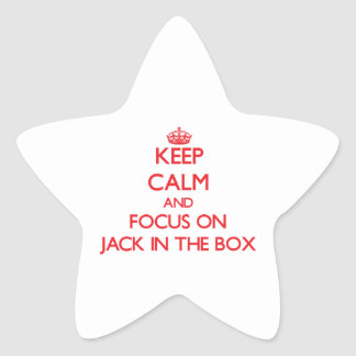 Keep Calm and focus on Jack In The Box Star Sticker