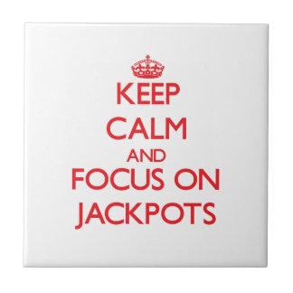 Keep Calm and focus on Jackpots Ceramic Tiles