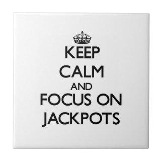 Keep Calm and focus on Jackpots Tile