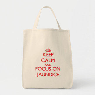 Keep Calm and focus on Jaundice Canvas Bags