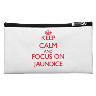 Keep Calm and focus on Jaundice Cosmetic Bags