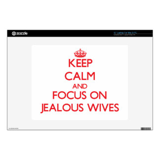 "Keep Calm and focus on Jealous Wives 12"" Laptop Decals"