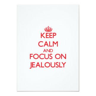 Keep Calm and focus on Jealously Custom Invite