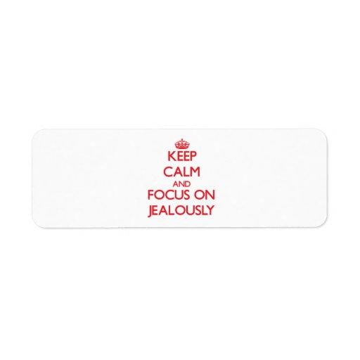 Keep Calm and focus on Jealously Return Address Label