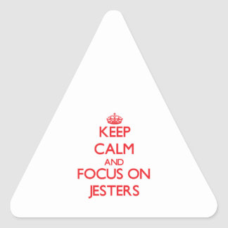 Keep Calm and focus on Jesters Triangle Sticker
