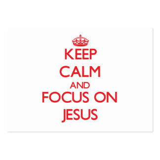 Keep Calm and focus on Jesus Business Card Templates