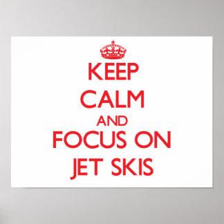Keep Calm and focus on Jet Skis Print