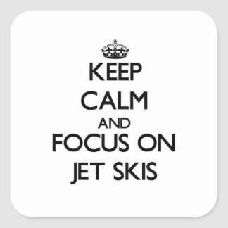 Keep Calm and focus on Jet Skis Stickers