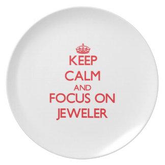 Keep Calm and focus on Jeweler Plates