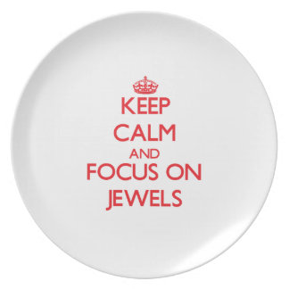 Keep Calm and focus on Jewels Dinner Plates