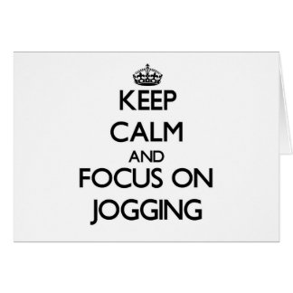 Keep Calm and focus on Jogging Cards