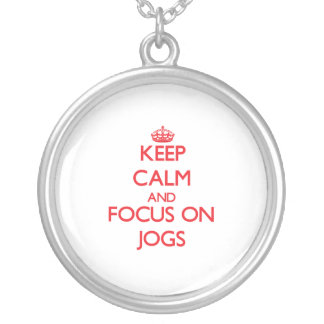 Keep Calm and focus on Jogs Necklace