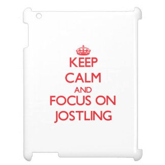 Keep Calm and focus on Jostling Case For The iPad