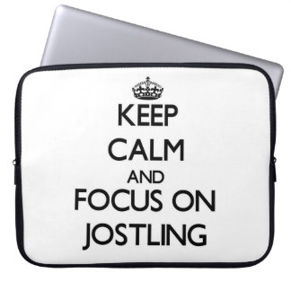 Keep Calm and focus on Jostling Laptop Computer Sleeves