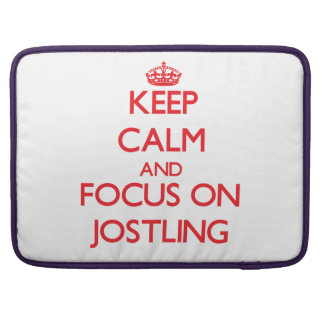 Keep Calm and focus on Jostling Sleeve For MacBooks